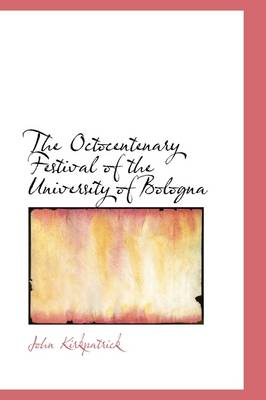 The Octocentenary Festival of the University of Bologna