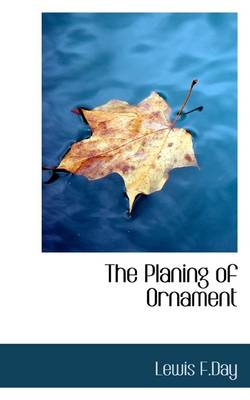 The Planing of Ornament