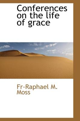 Conferences on the Life of Grace