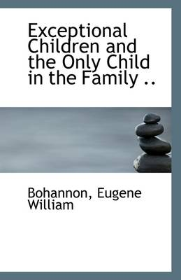 Exceptional Children and the Only Child in the Family