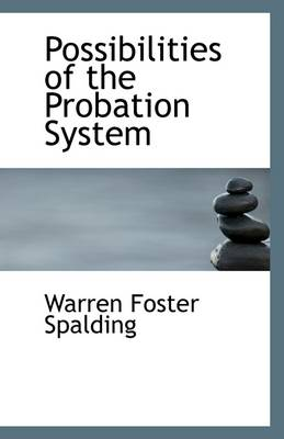 Possibilities of the Probation System