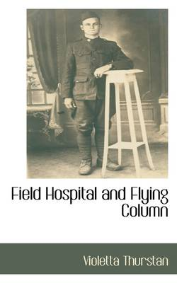 Field Hospital and Flying Column