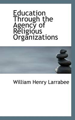 Education Through the Agency of Religious Organizations