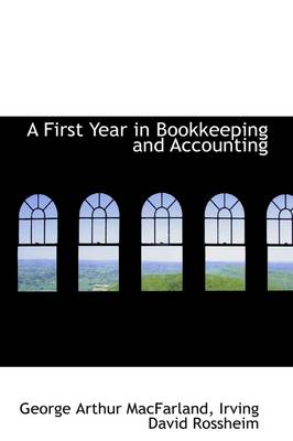 A First Year in Bookkeeping and Accounting