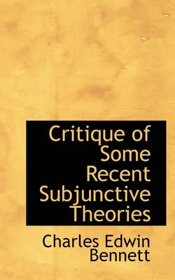 Critique of Some Recent Subjunctive Theories
