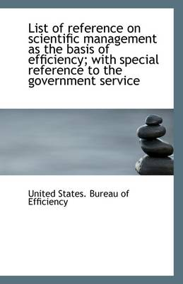 List of Reference on Scientific Management as the Basis of Efficiency