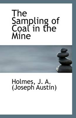 The Sampling of Coal in the Mine