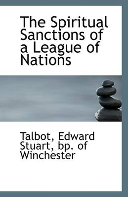 The Spiritual Sanctions of a League of Nations