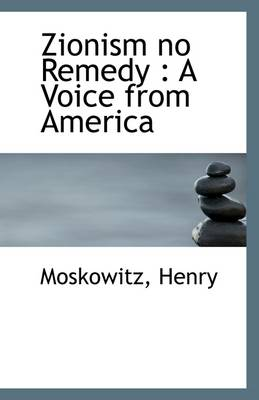 Zionism No Remedy: A Voice from America