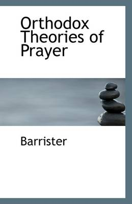 Orthodox Theories of Prayer