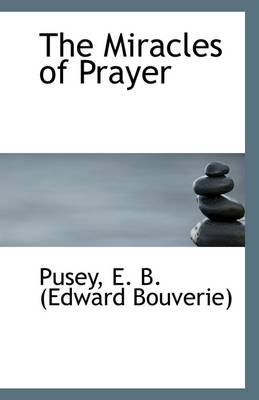 The Miracles of Prayer