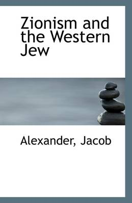 Zionism and the Western Jew