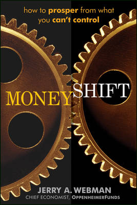 MoneyShift: How to Prosper from What You Can't Control