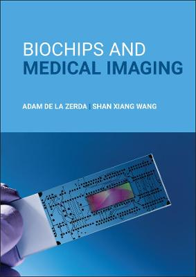 Biochips and Medical Imaging