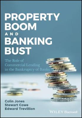 Property Boom and Banking Bust: The Role of Commercial Lending in the Bankruptcy of Banks
