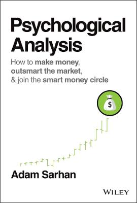 Psychological Analysis: How to Outsmart the Market One Trade at a Time