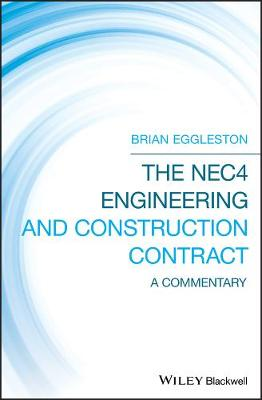 The NEC4 Engineering and Construction Contract: A Commentary