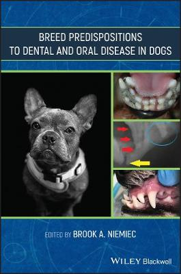 Breed Predispositions to Dental and Oral Disease in Dogs