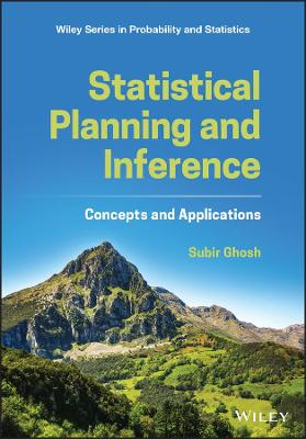 Statistical Planning and Inference: Concepts and Applications