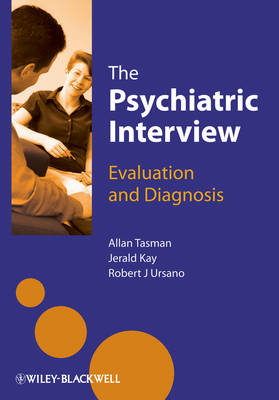 The Psychiatric Interview: Evaluation and Diagnosis