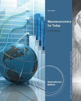 Macroeconomics for Today, International Edition
