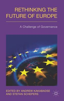 Rethinking the Future of Europe: A Challenge of Governance