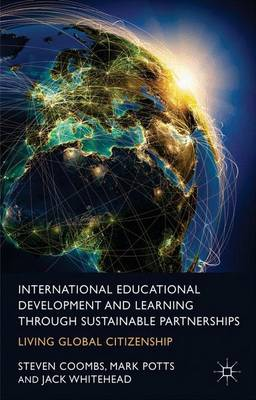 International Educational Development and Learning through Sustainable Partnerships: Living Global Citizenship