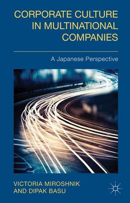 Corporate Culture in Multinational Companies: A Japanese Perspective