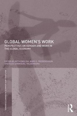 Global Women's Work: Perspectives on Gender and Work in the Global Economy