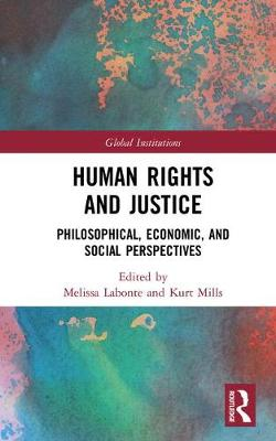 Human Rights and Justice: Philosophical, Economic, and Social Perspectives