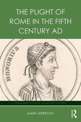 The Plight of Rome in the Fifth Century AD