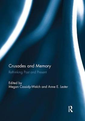 Crusades and Memory: Rethinking Past and Present