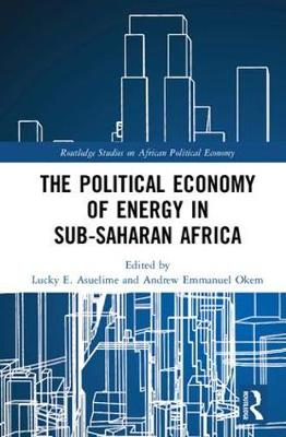 The Political Economy of Energy in Sub-Saharan Africa