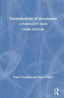 Fundamentals of Investment: A Practitioner's Guide