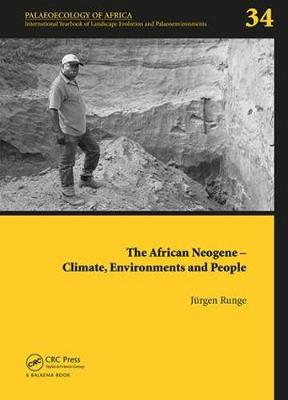 The African Neogene - Climate, Environments and People: Palaeoecology of Africa 34