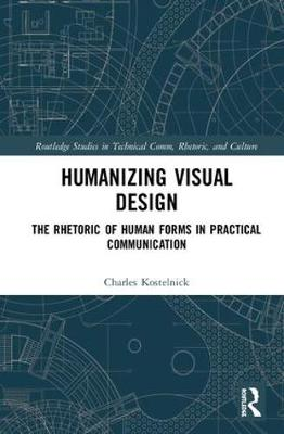 Humanizing Visual Design: The Rhetoric of Human Forms in Practical Communication