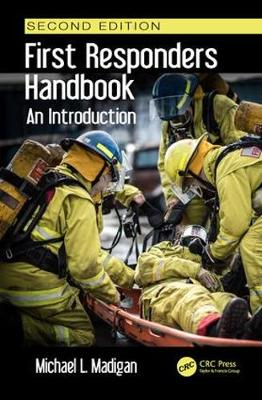 First Responders Handbook: An Introduction, Second Edition