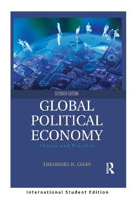 Global Political Economy: Theory and Practice (International Student Edition)