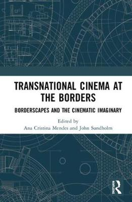 Transnational Cinema at the Borders: Borderscapes and the cinematic imaginary