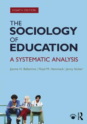 The Sociology of Education: A Systematic Analysis (International Student Edition)