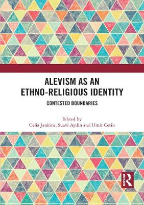Alevism as an Ethno-Religious Identity: Contested Boundaries