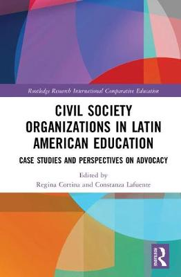 Civil Society Organizations in Latin American Education: Case Studies and Perspectives on Advocacy