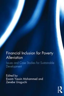 Financial Inclusion for Poverty Alleviation: Issues and Case Studies for Sustainable Development