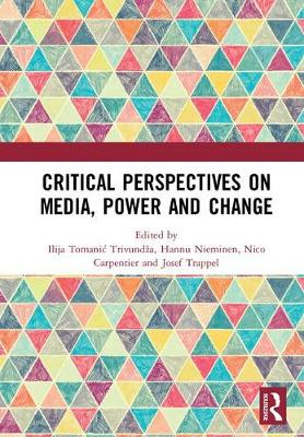 Critical Perspectives on Media, Power and Change