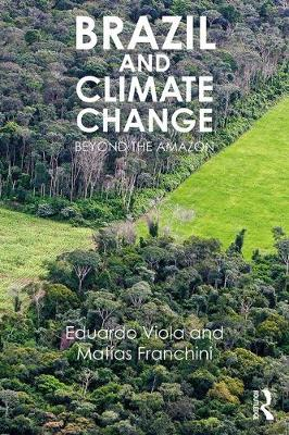 Brazil and Climate Change: Beyond the Amazon