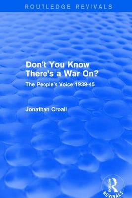 Don't You Know There's a War On?: The People's Voice 1939-45