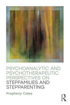 Psychoanalytic and Psychotherapeutic Perspectives on Stepfamilies and Stepparenting