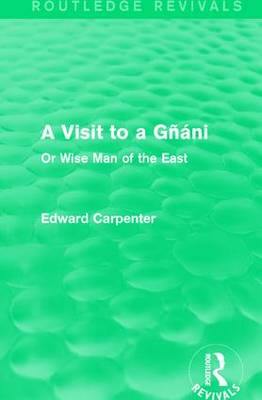 A Visit to a Gnani: Or Wise Man of the East