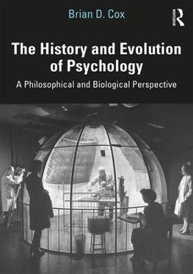 The History and Evolution of Psychology: A Philosophical and Biological Perspective