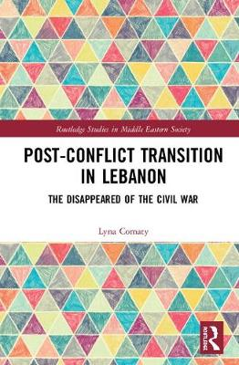 Post-Conflict Transition in Lebanon: The Disappeared of the Civil War